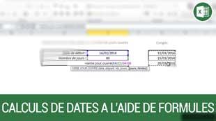 Calculs de dates à l'aide de formules sur Excel