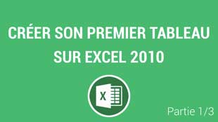 Débuter sur Excel 2010