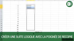 Créer une suite logique à l'aide de la poignée de recopie sur Excel