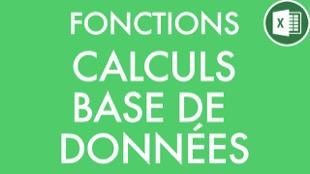 Fonctions de calculs dédiées aux bases de données sur Excel