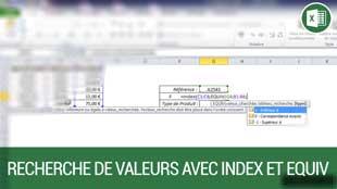 Recherche de valeurs avec les fonctions INDEX et EQUIV sur Excel