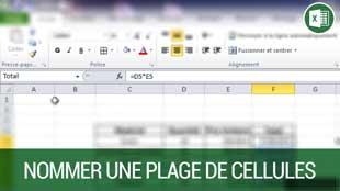 Nommer une plage de cellules sur Excel