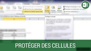Protéger des cellules sur Microsoft Excel