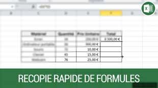 Recopier rapidement des formules sur Excel