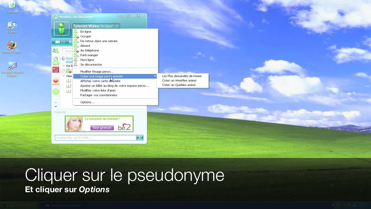 Changer son pseudo et son statut sur Windows Live Messenger